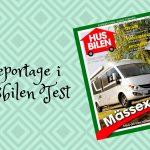 Reportage om oss i Husbilen Test