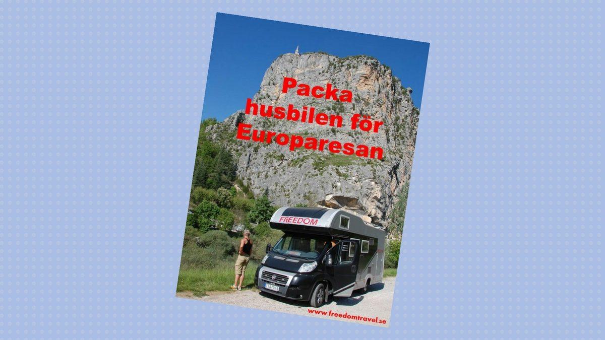 Packa husbilen för Europaresan