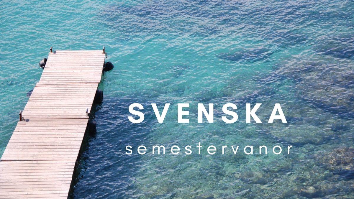 Svenska semestervanor