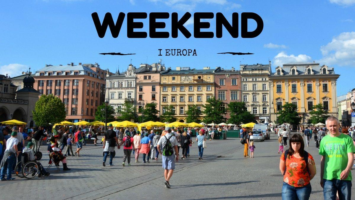 Weekend i Europa